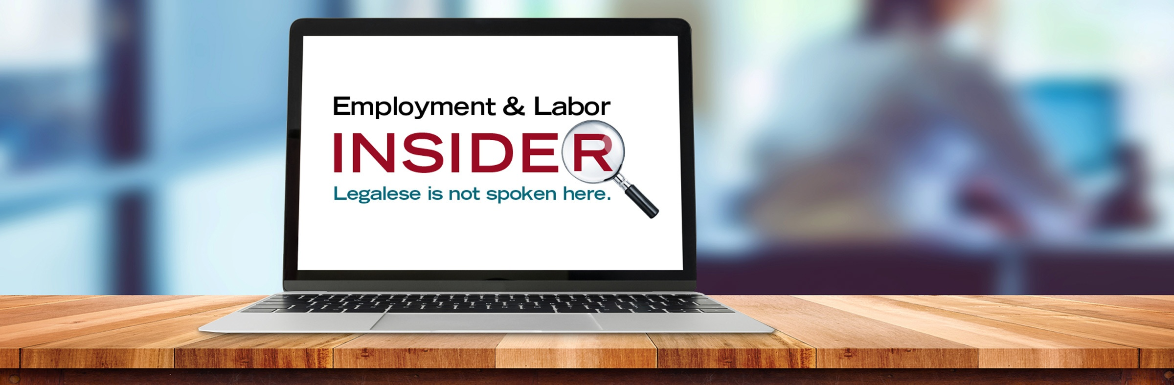 Posts by Cara Crotty: Employment & Labor Insider